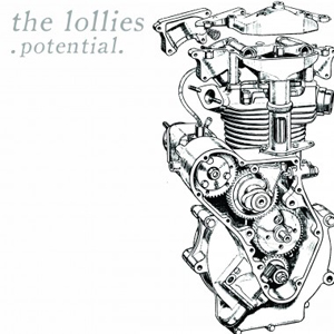 THE LOLLIES - POTENTIAL