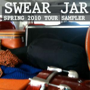 SWEAR JAR - SPRING SWEAR JAR 2010