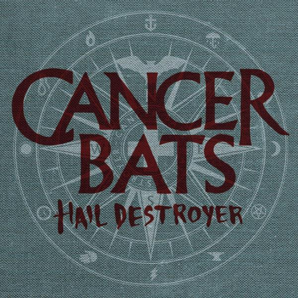 Cancer-Bats-Hail-Destroyer.jpg