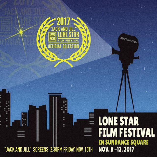 """@lonestarfilmfest, here we come! #JackandJill is an #OfficialSelection at #lsff2017 - playing 2:30pm Friday, Nov. 10th in the """"Strong Females"""" program. That's right! #womeninfilm #jackandjillarecoming"""