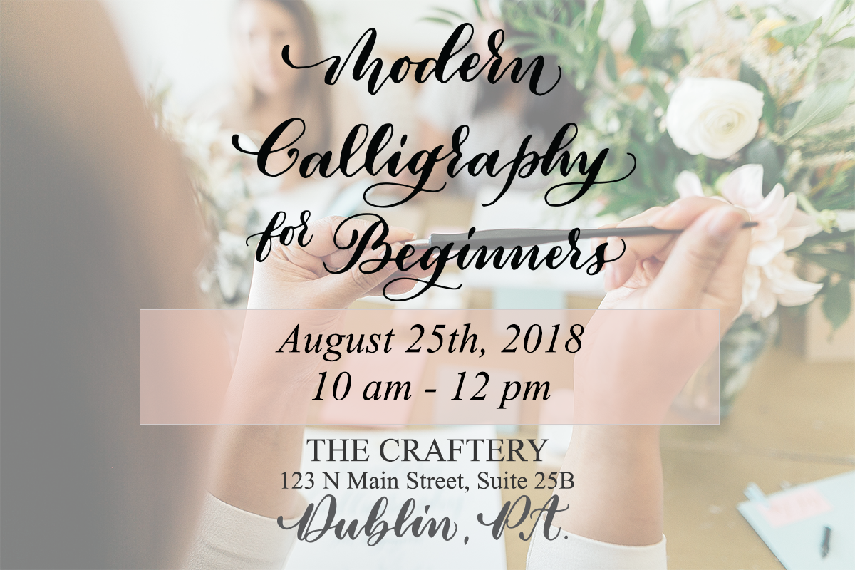 Calligraphy workshops, Bucks County, The Craftery, Calligraphy, Craft Classes
