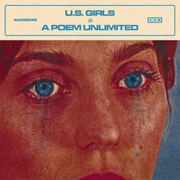 U.S. Girls - In a Poem Unlimited.jpg