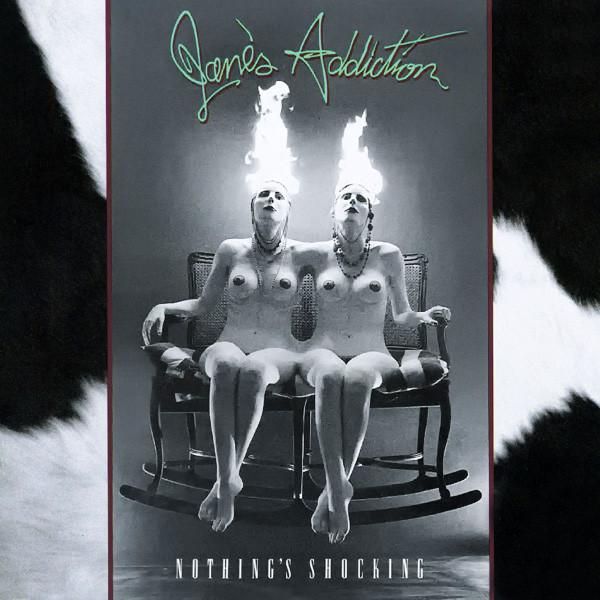 Jane's Addiction - Nothing's Shocking.jpg