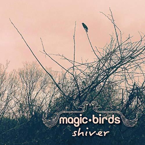 Magic Birds - SHiver.jpg