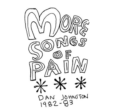 Daniel Johnston - More Songs of Pain.jpg