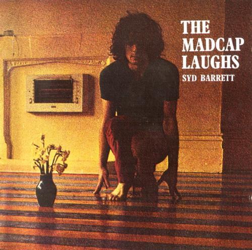 Syd Barrett - The Madcap laughs.jpg