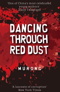 Xuecun_Dancing Through Red Dust_BOOK COVER.jpg