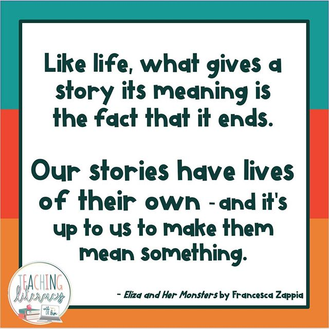 What gives your life value and meaning?⁠ ⁠ #teachingliteracy #books #reading #teachersfollowteachers #teachersofinstagram #booklover #bookquotes #meaning #life #elizaandhermonsters #francescazappia⁠ ⁠
