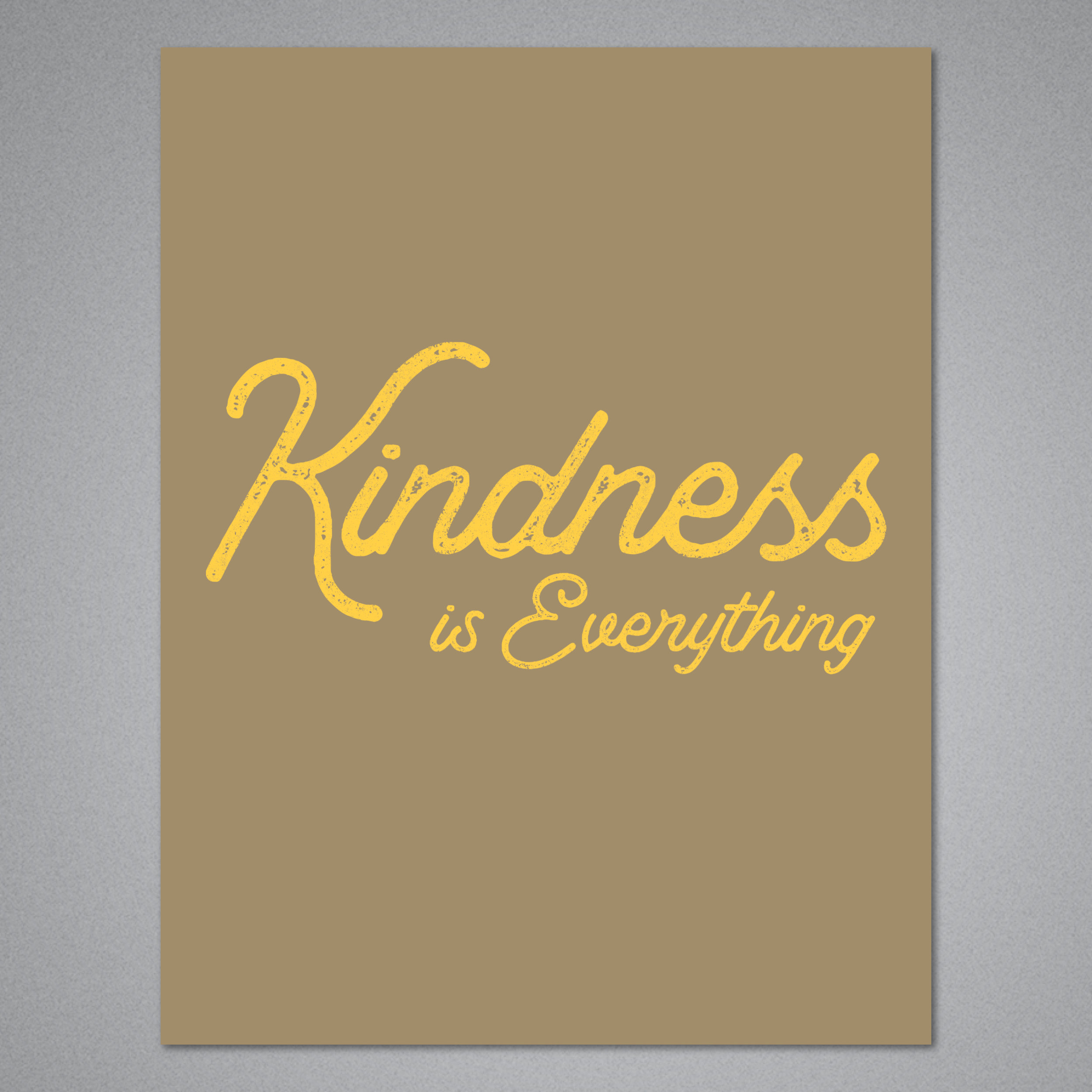 Kindness is Everything Card