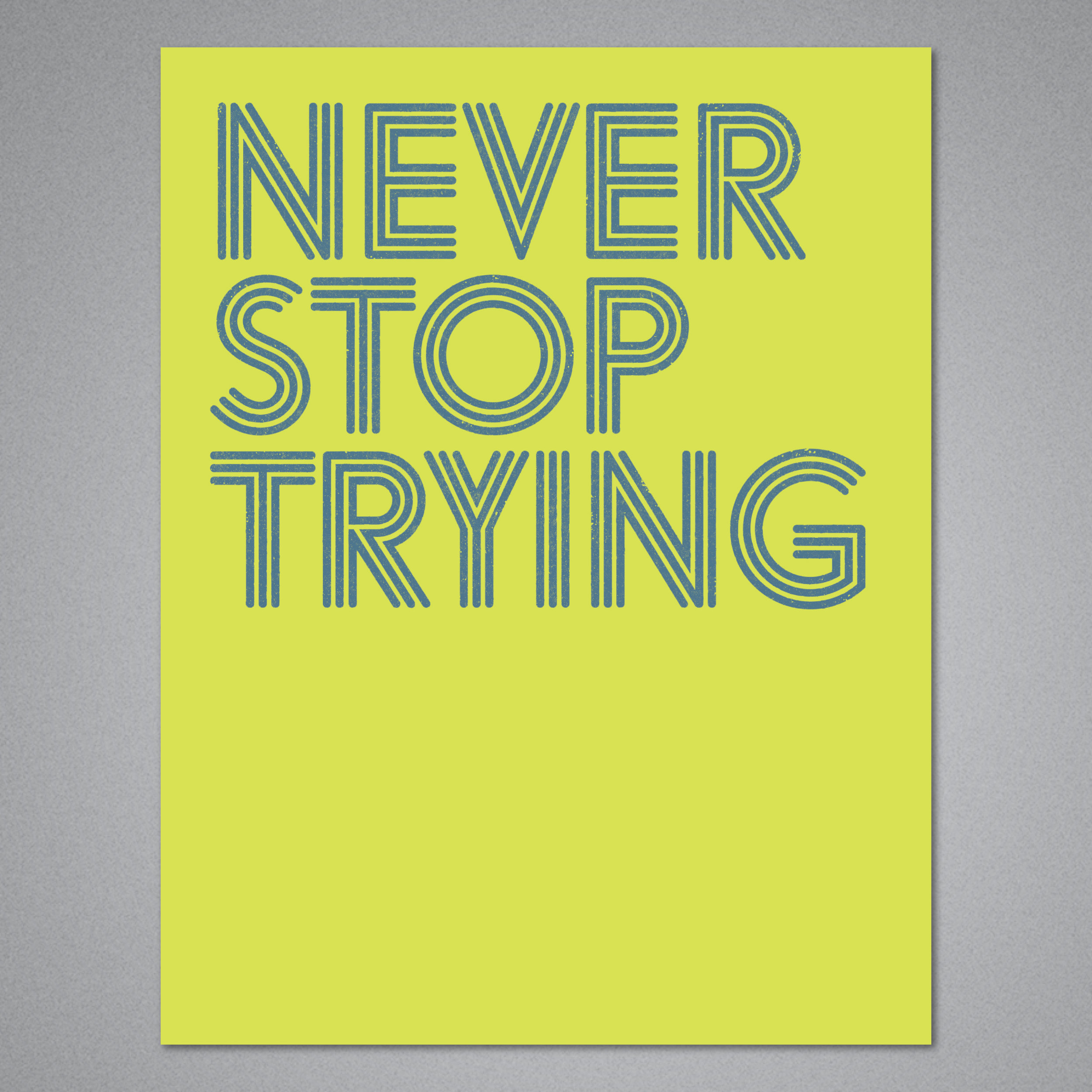 Never Stop Trying Card