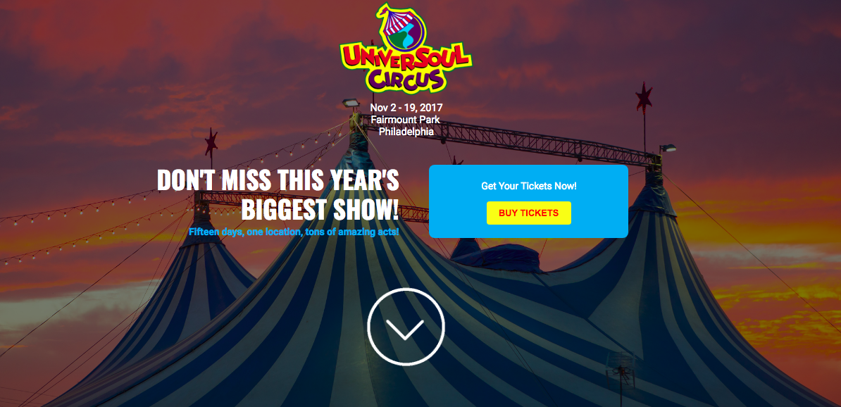 Universoul Circus - Universoul Circus goal was to drive high amount of traffic in a short period of time, while also collecting quality lead info (name, email, phone). Landing page creation to collect lead gen leads for 'register to win tickets' campaign / worked with law team to ensure T&C's were up to standards