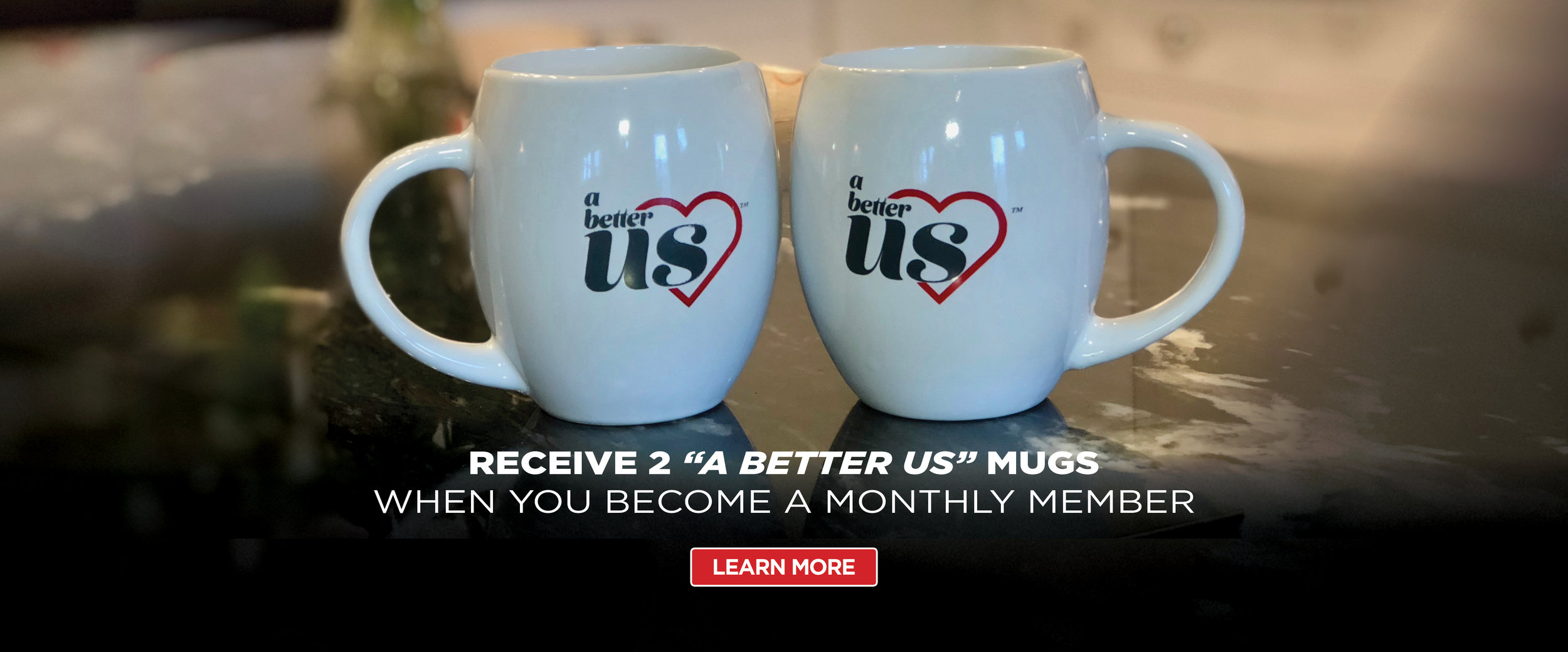 A-Better-Us-Web-Banner-Donate-Mug-Promo.jpg