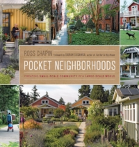 Pocket Neighborhoods by Ross Chapin