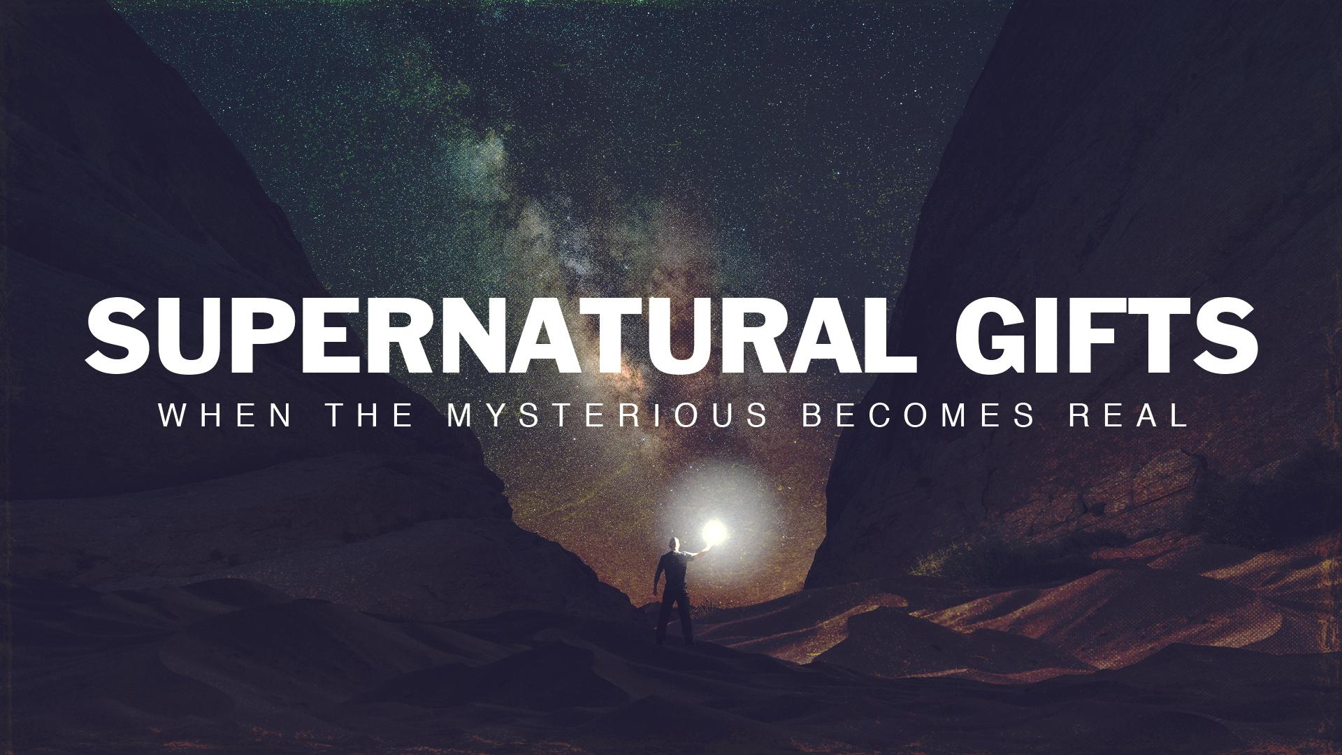 Supernatural Gifts Title 16x9.jpg