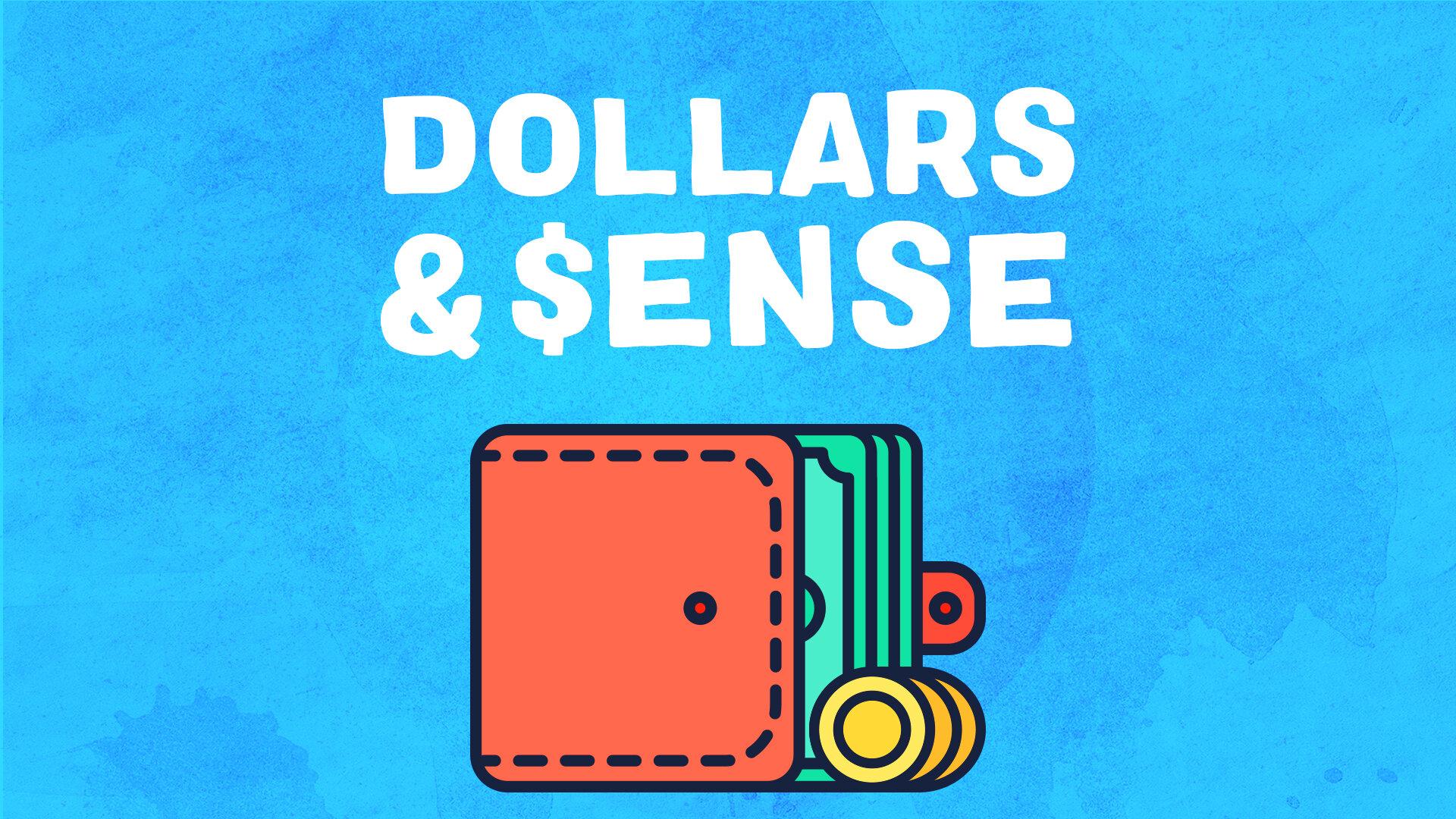 Dollars and Sense Money-Title.jpg