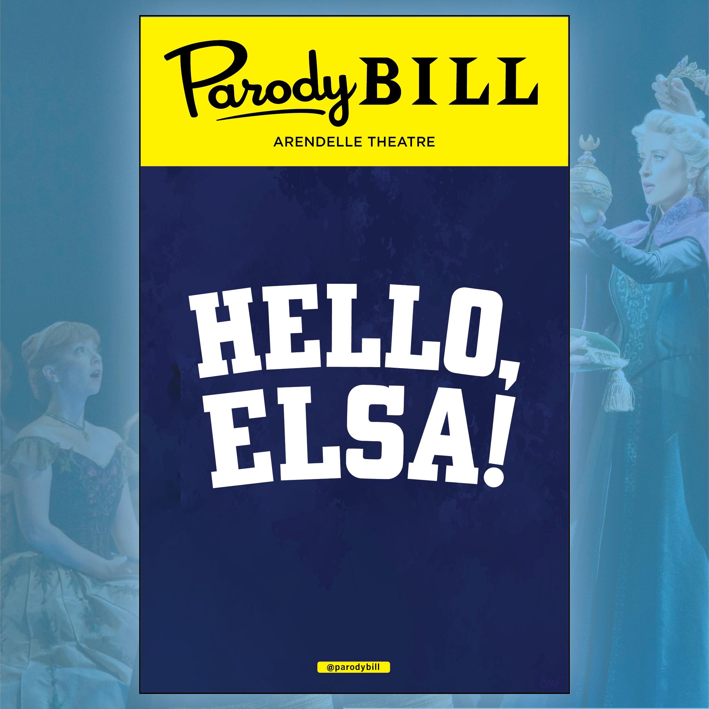 HELLO, ELSA!