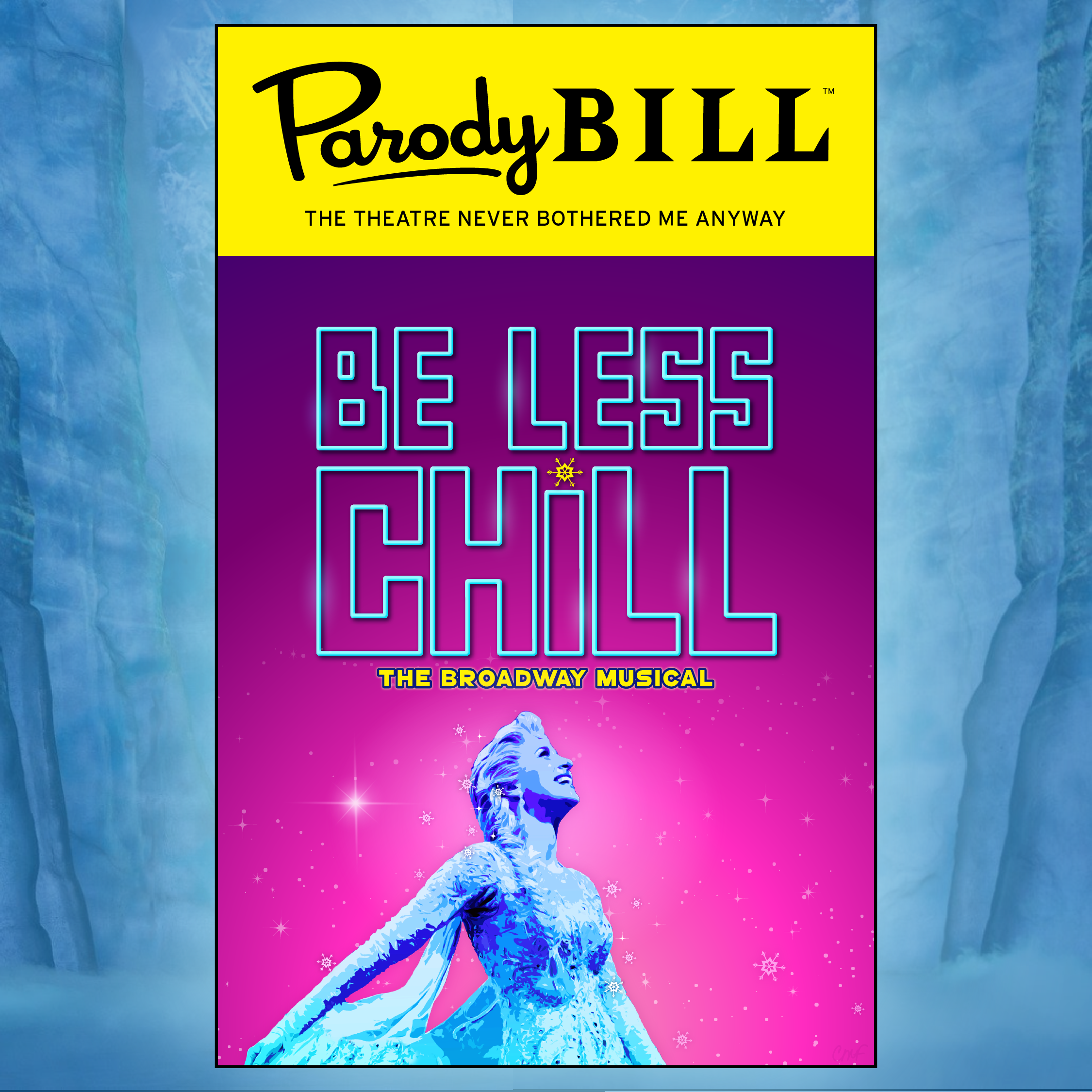 BE LESS CHILL