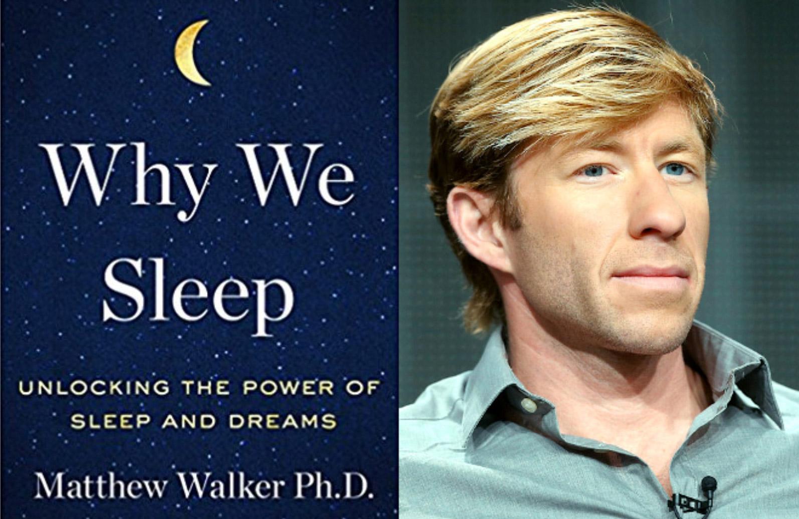 matthew-walker-why-we-sleep.jpg