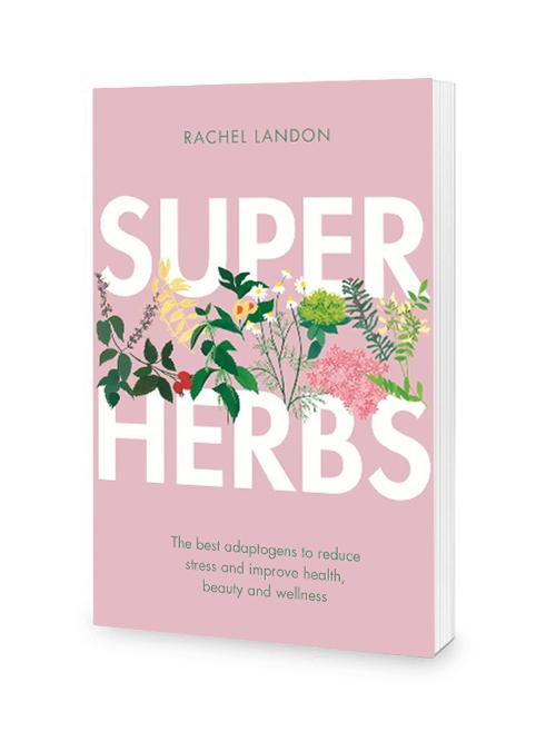 Super Herbs by Rachel Landon
