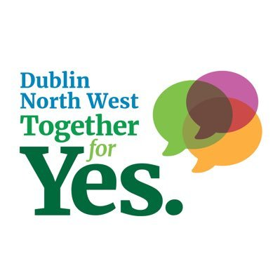 DUBLIN NORTH WEST. - dublinnorthwestrepeal@gmail.com