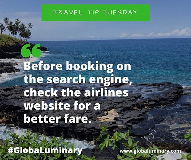 Today we bring you another Travel Tip Tuesday. Always make sure you cross check airline tickets on the official airlines website before making any purchase so you get value for your money.  #GlobaLuminary #TravelTipTuesday #TravelCurator #Travel