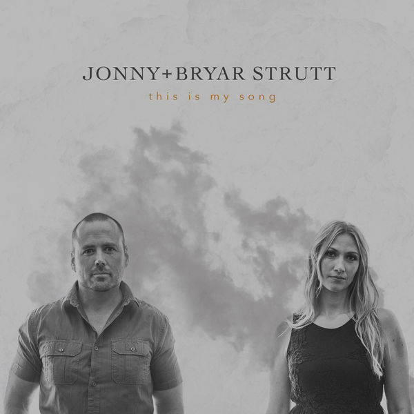 Jonny and Bryar Strutt - This Is My Song.jpg