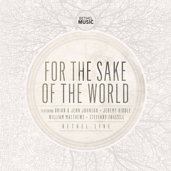 Bethel Music - For The Sake.jpg