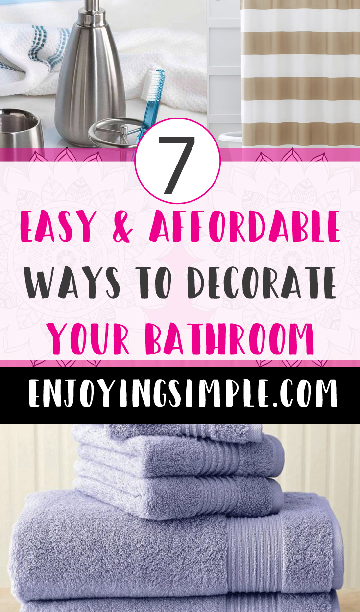 AFFORDABLE WAYS TO DECORATE YOUR BATHROOM