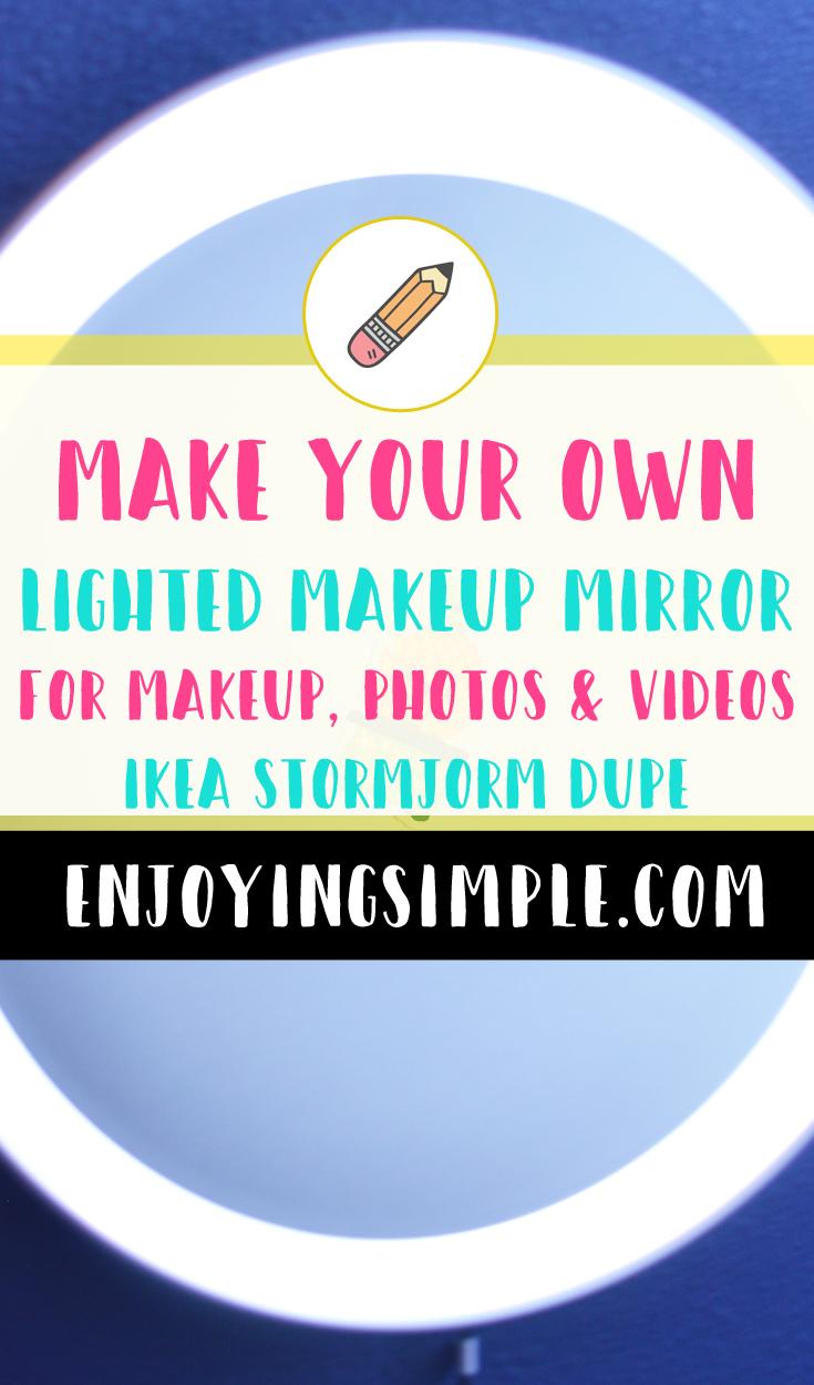 DIY Round Lighted Makeup Mirror - Ikea Stormjorm Dupe