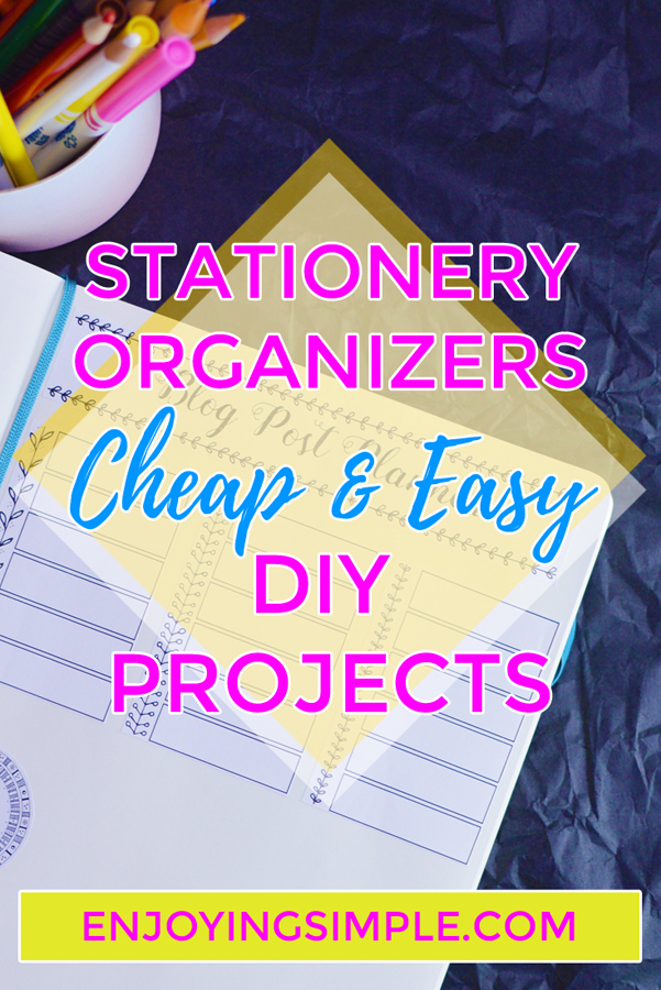 CHEAP EASY STATIONERY ORGANIZERS