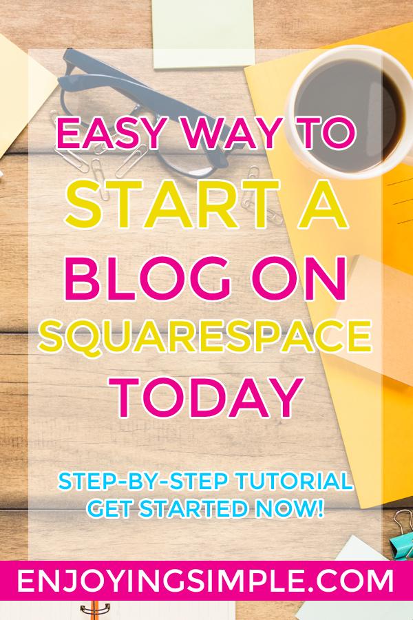 START A BLOG ON SQUARESPACE