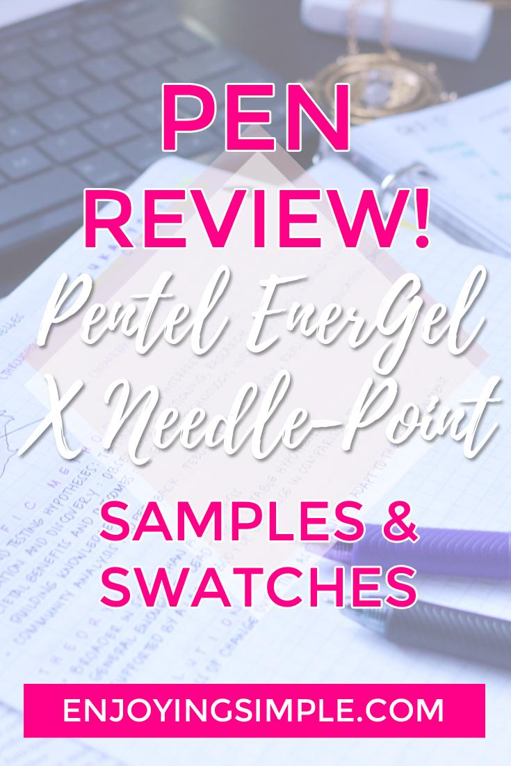 Pen Review- Pentel EnerGel X 0.5 mm Needle-Point