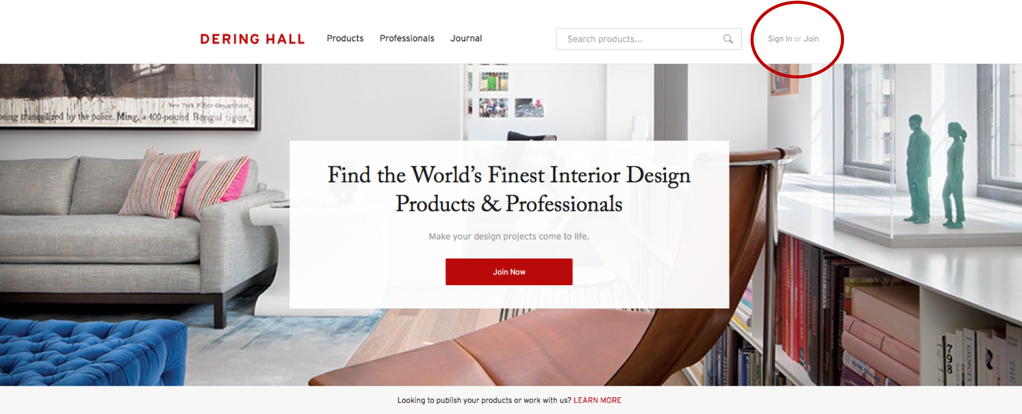 First, sign in or log into Dering Hall in the top right header of the homepage at deringhall.com.