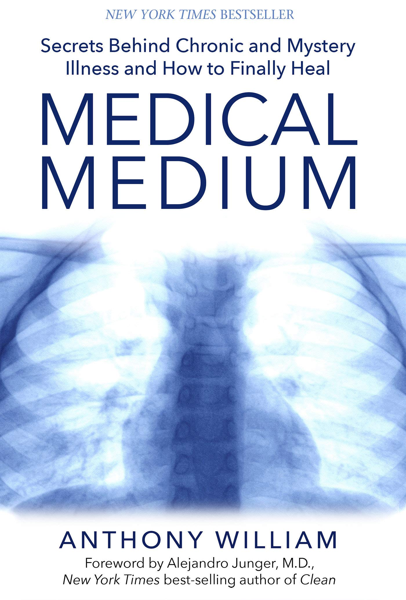 Medical Medium: Secrets Behind Chronic and Mystery Illness and How to Finally Heal - Anthony William