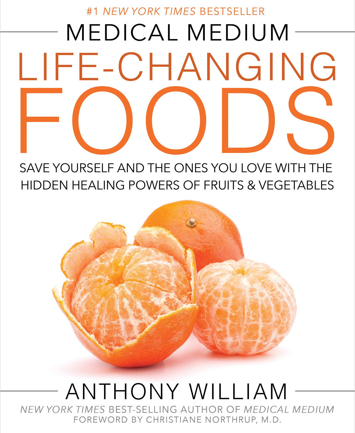 Medical Medium: Life-Changing Foods - Anthony William