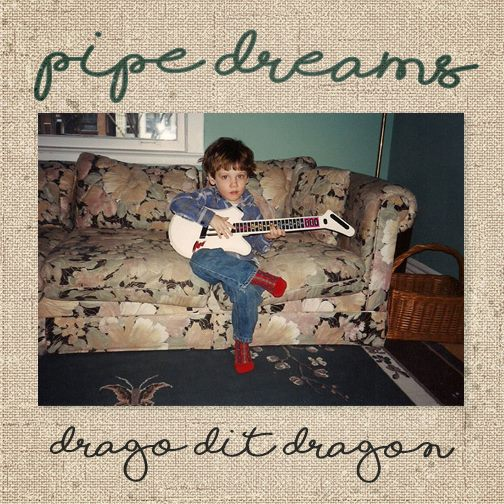 DDD / Pipe Dreams