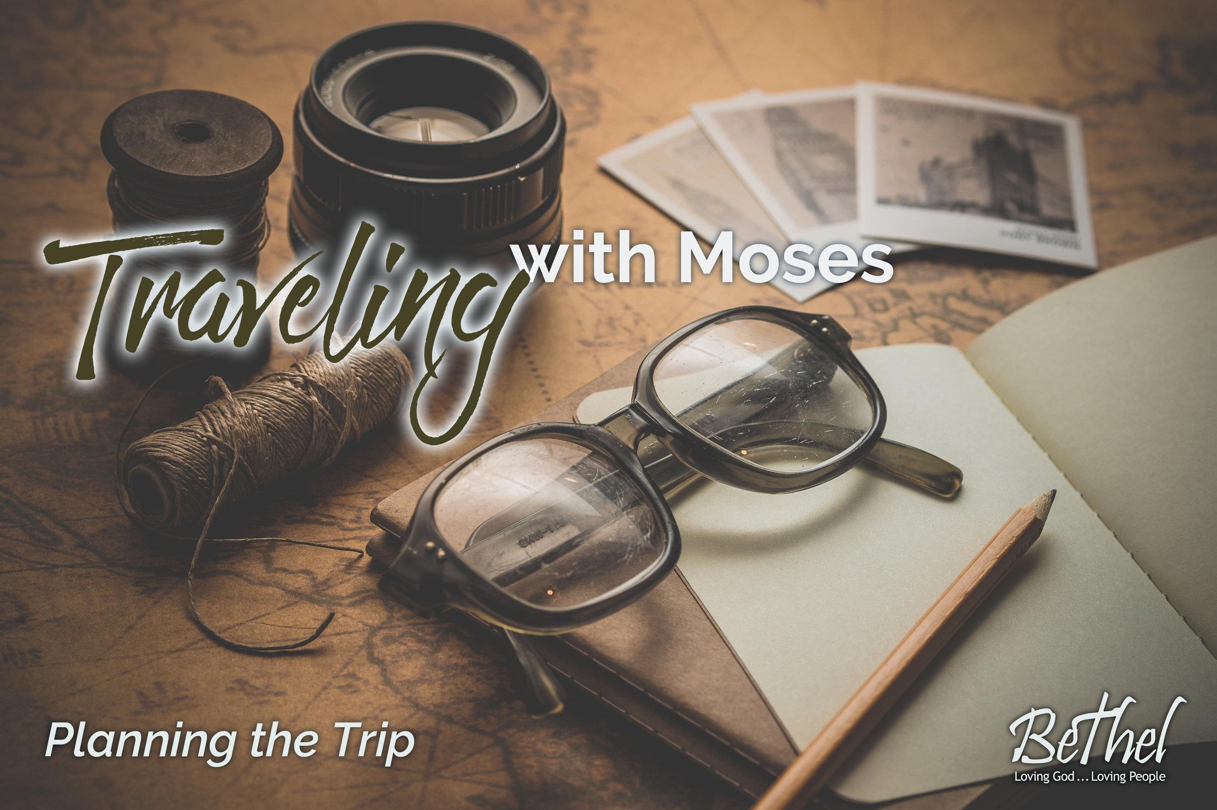 Traveling w Moses week 2.jpg