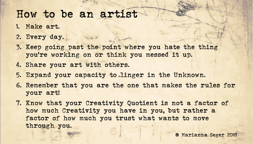 "How To Be An Artist © Marianna Seger 2018. To print or download this image for personal use, right click on the image and select ""Save Image As…"""