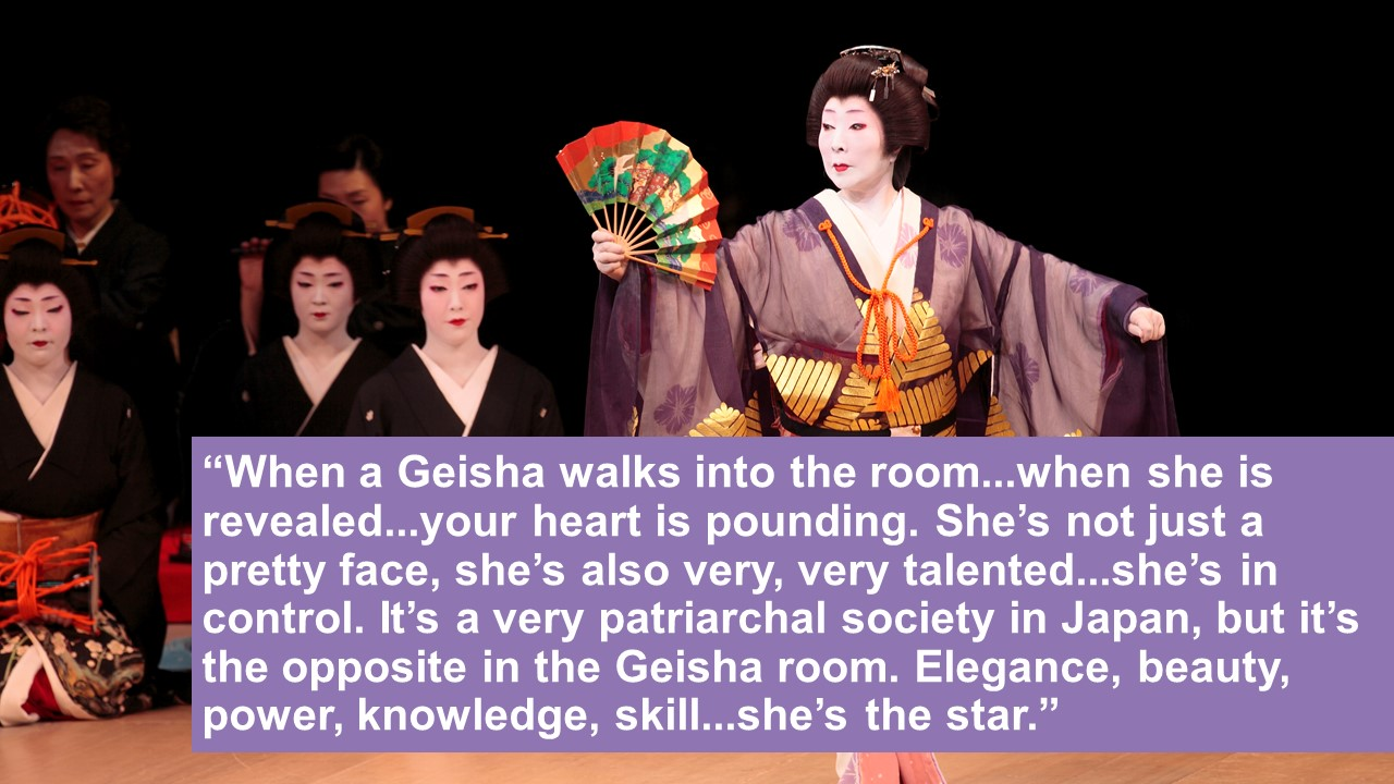 Professor John Takamura , on Geisha culture, tradition, and what it means to be a Geisha
