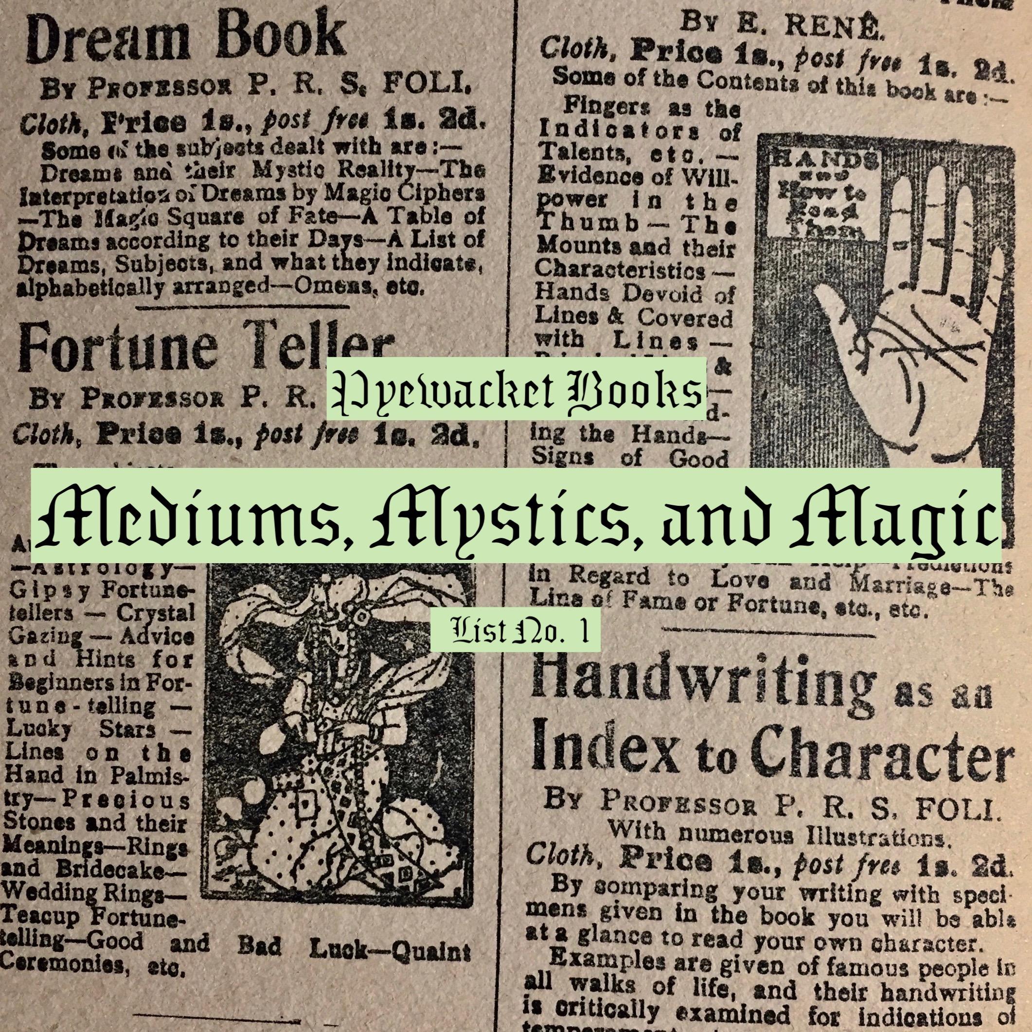 mediums, mystics, and magic.jpg