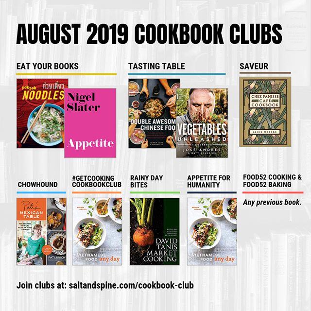 Happy August! Time for our monthly roundup of #cookbookclub selections – highlights below:⁣⁣⁣ ⁣⁣⁣⁣⁣ ⁣⁣➡️ @saltandspine friend @andreanguyen88's @vietfoodanyday is starring in *two* clubs this month: @rainydaybites and #getcookingcookbookclub.⁣⁣⁣ ⁣⁣➡️ Chez Panisse-style cooking is on the menu for both @saveurmag (@alicelouisewaters's Chez Panisse Café Cookbook) and @appetiteforhumanity (@david_tanis' Market Cooking.)⁣⁣⁣ ⁣⁣➡️ Past books from @patijinich (Pati's Mexican Table) and @nigelslater (Appetite) are the stars of the @chowhound and @eatyourbookswebsite's clubs this month.⁣⁣⁣ ⁣⁣➡️ Plus: new books from @chefjoseandres and @pawkhrua round out the picks, while @food52 is making any of their past selections fair game.⁣⁣⁣ ⁣⁣⁣⁣⁣ ⁣⁣⁣What cookbooks are on your counter this month? Share what you're cooking and what you're learning using the hashtag #TalkCookbooks!