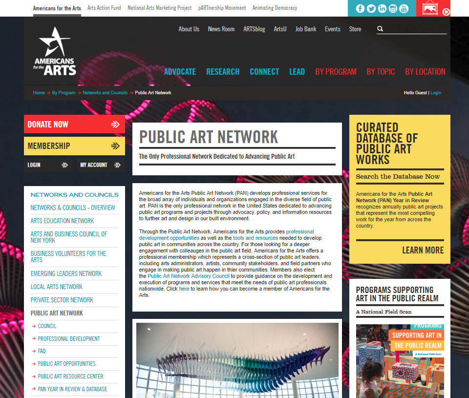 Americans for the ArtsPublic Art Network - Through the Public Art Network, Americans for the Arts provides professional development opportunities as well as the tools and resources needed to develop public art in communities across the country. .