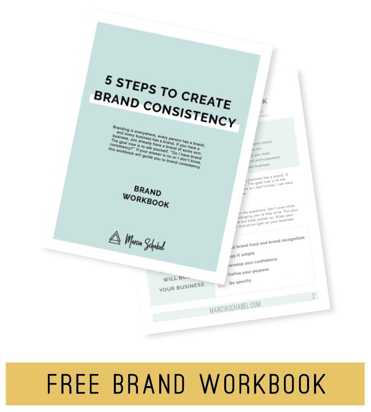 5 Step Brand Consistency - Free Brand Workbook