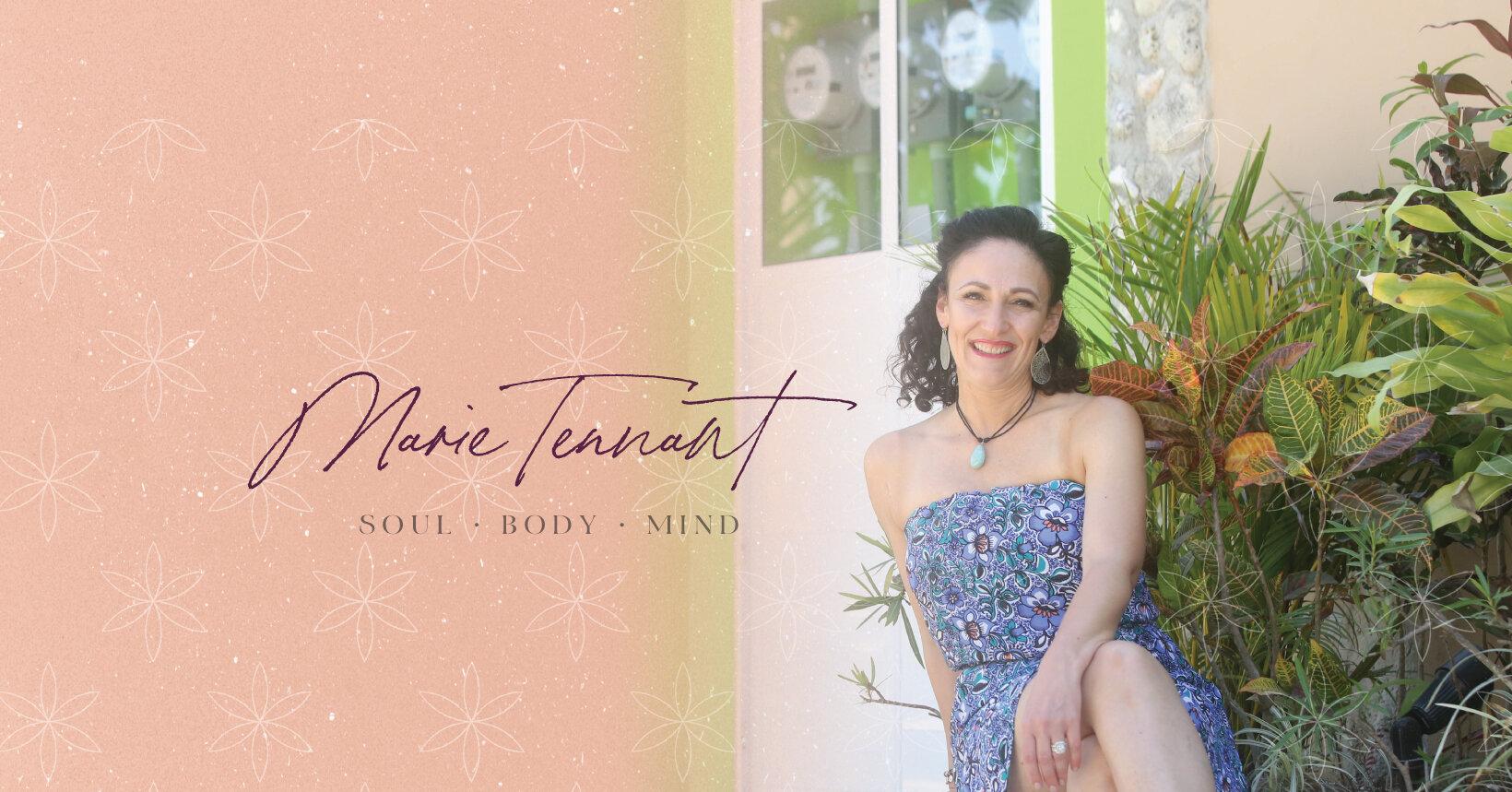 Marie Tennant - Soul - Body - Mind