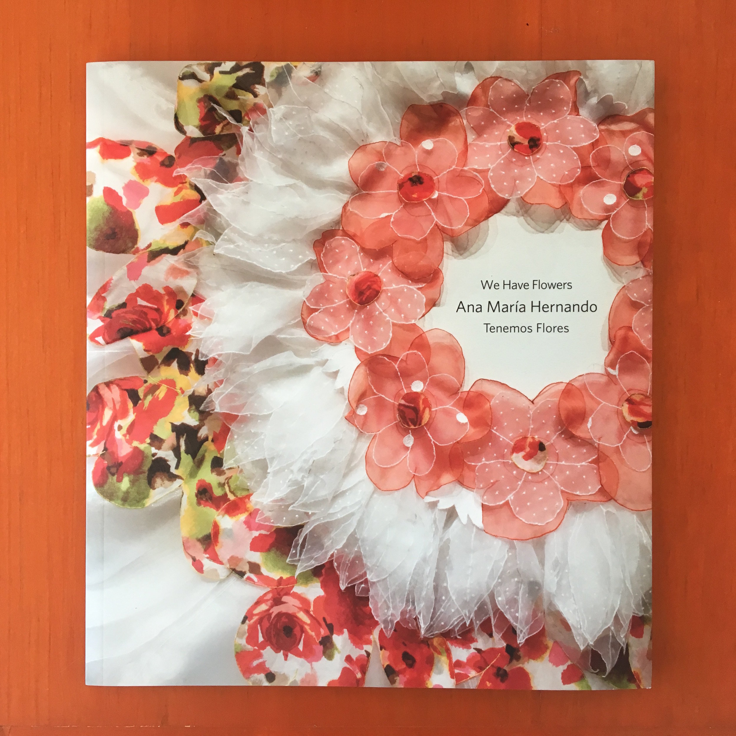 "Catalog for her show ""We Have Flowers"""