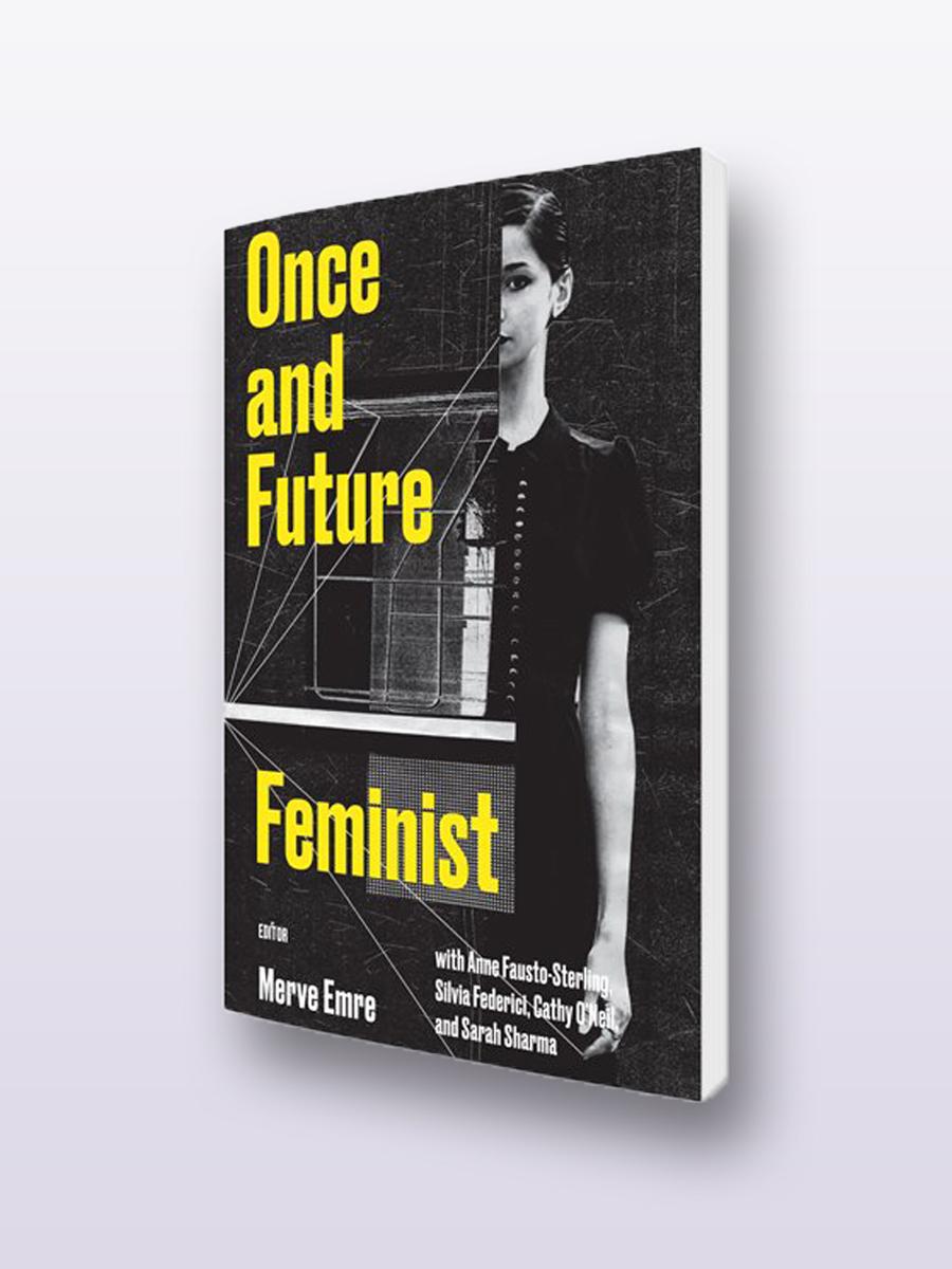 Merve_Emre_Once_and_Future_Feminist.jpg