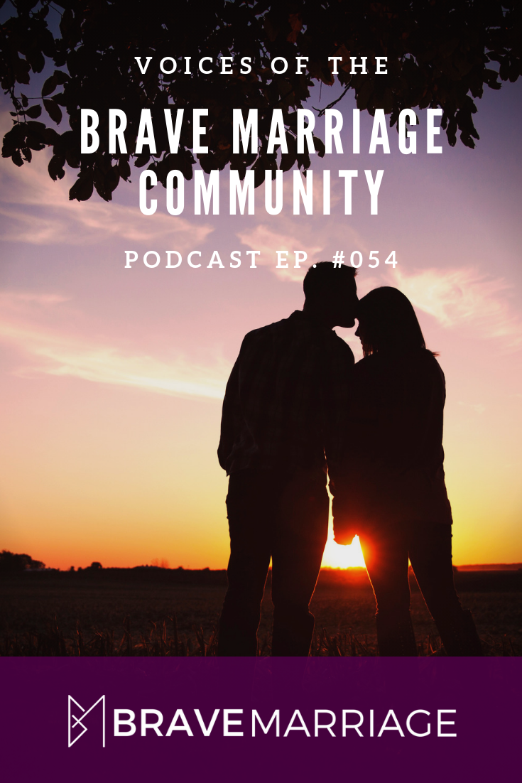 Voices of the Brave Marriage Community