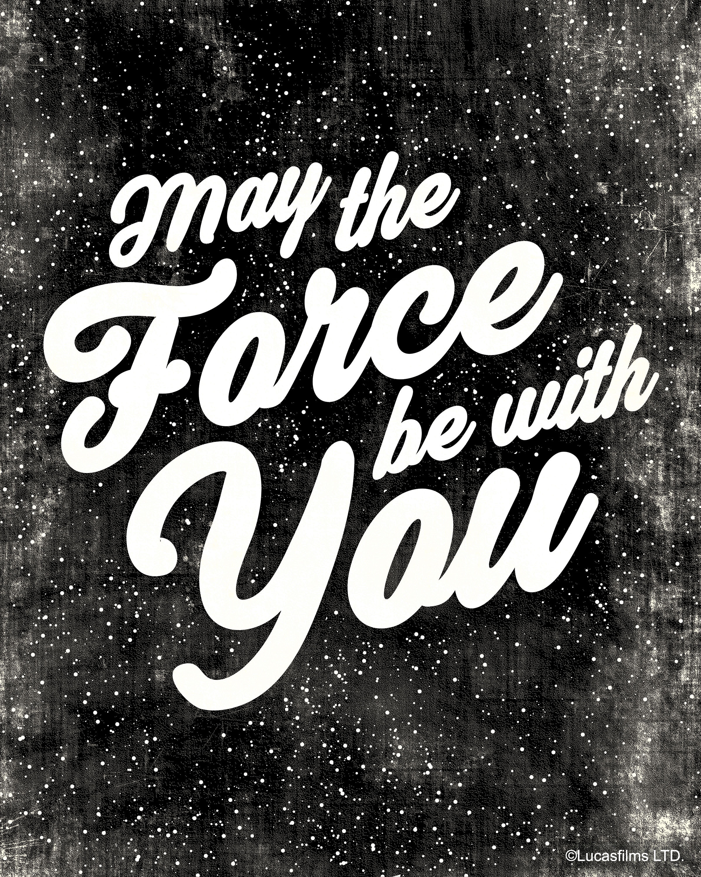 """may the force be with you"" - Star Wars typography for wall decor. ©Lucasfilms LTD."