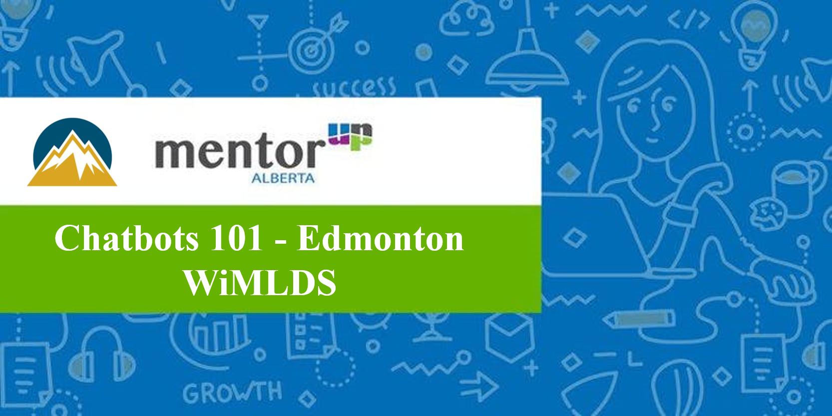Chatbots 101 - Edmonton WiMLDS.png