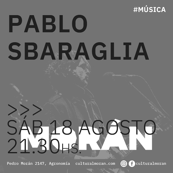 180818_MORA�N - PABLO SBARAGLIA - REDES-Flyer.png